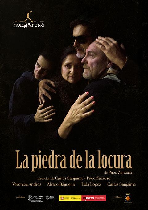 Cartel de La piedra de la locura - Hongaresa de Teatre